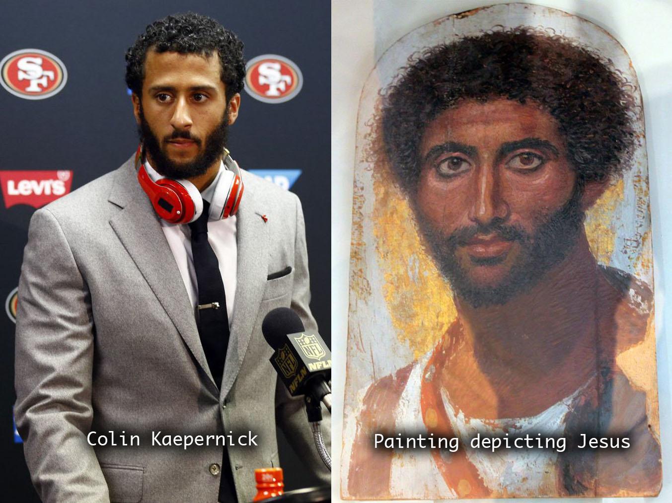 Do you think Colin Kaepernick looks like Jesus?